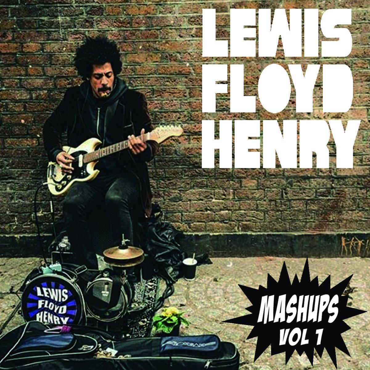 Mashups LP Volume #1 | Lewis Floyd Henry