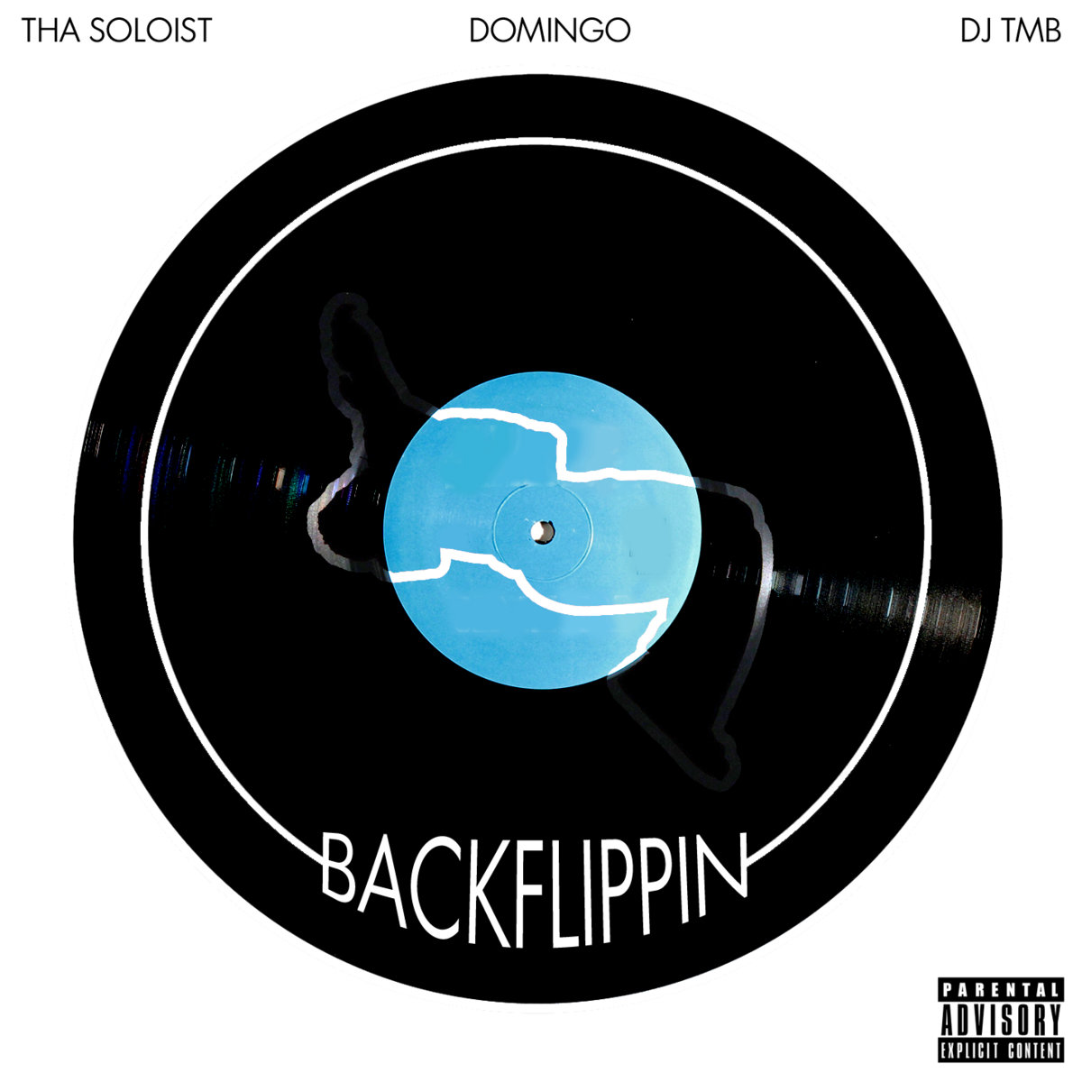 Tha Soloist x Domingo x DJ TMB - Backflippin (EP) | Tha Soloist