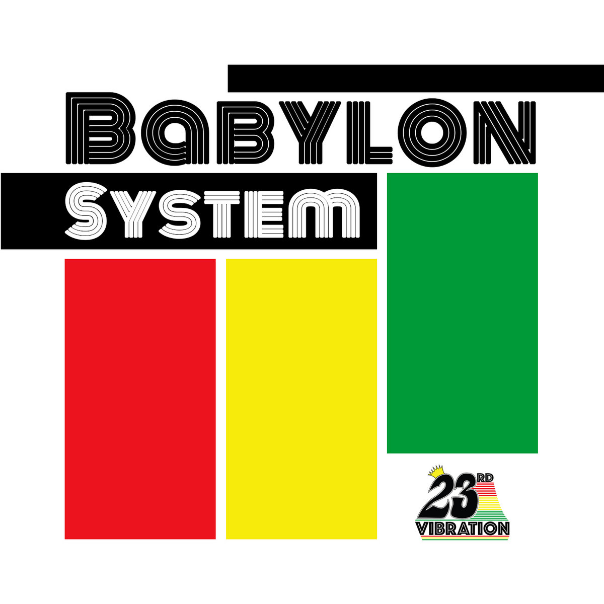Babylon System by 23rd Vibration