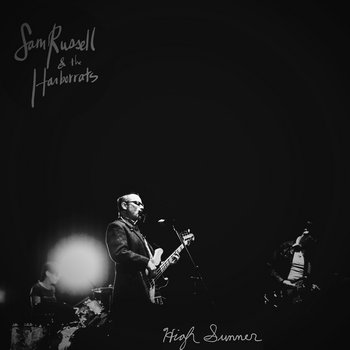 High Summer EP by Sam Russell & the Harborrats