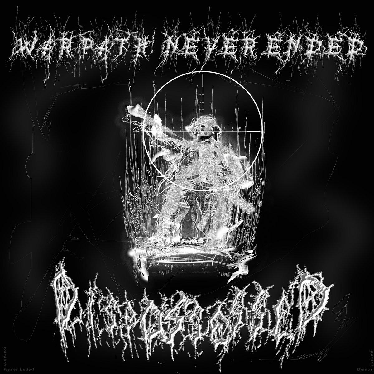 https://dispossessed.bandcamp.com/album/warpath-never-ended