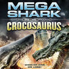 Mega Shark vs. Crocosaurus EP Cover Art