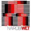 NAIROBI - WET Cover Art