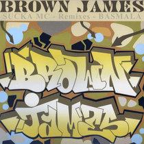 Brown James - Sucka Mc (Remix) cover art