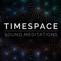TimeSpace Sound Meditations Vol. 1 cover art