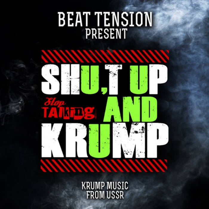 FREE] Shut Up and Krump | PLAYA