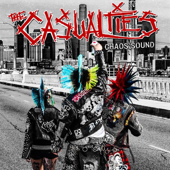 Resultado de imagen para The Casualties - Chaos Sound 2016