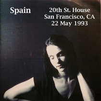 Spain at 20th St. House, SF CA 22/05/1993 cover art