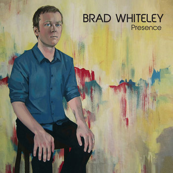 Presence by Brad Whiteley