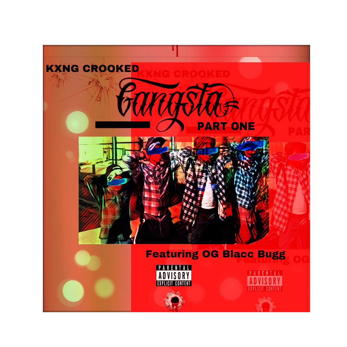 Gangsta (Hip Hop Weekly #27) | KXNG Crooked