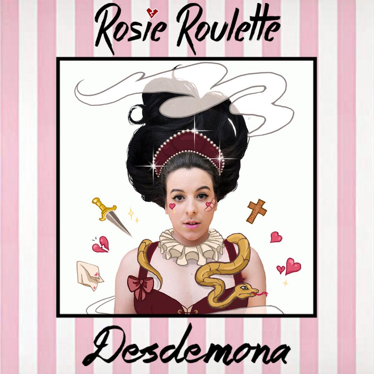 Desdemona by Rosie Roulette
