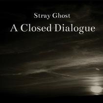 A Closed Dialogue cover art