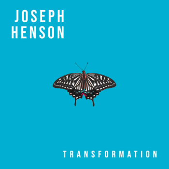 Transformation by Joseph Henson