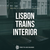 Train Interior Sound Effects And Room Tone   Sounds Of Lisbon cover art