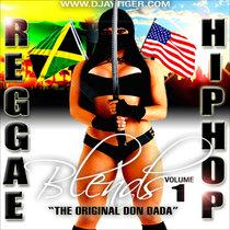 Djaytiger's Reggae/HipHop blends Vol 1 cover art