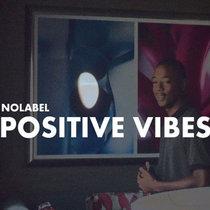 Nolabel - Positive Vibes cover art