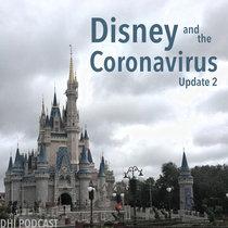 Disney and the Coronavirus - Update 2 cover art