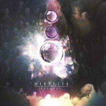 Relapse (2015 Re-arrangements) by Mirrelia