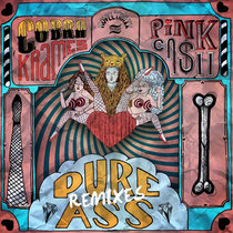 [MTXLT217] Pure Ass Remixes EP cover art