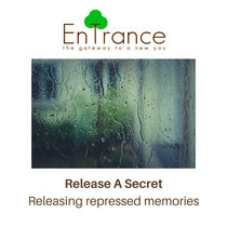 Release A Secret – Releasing repressed memories cover art