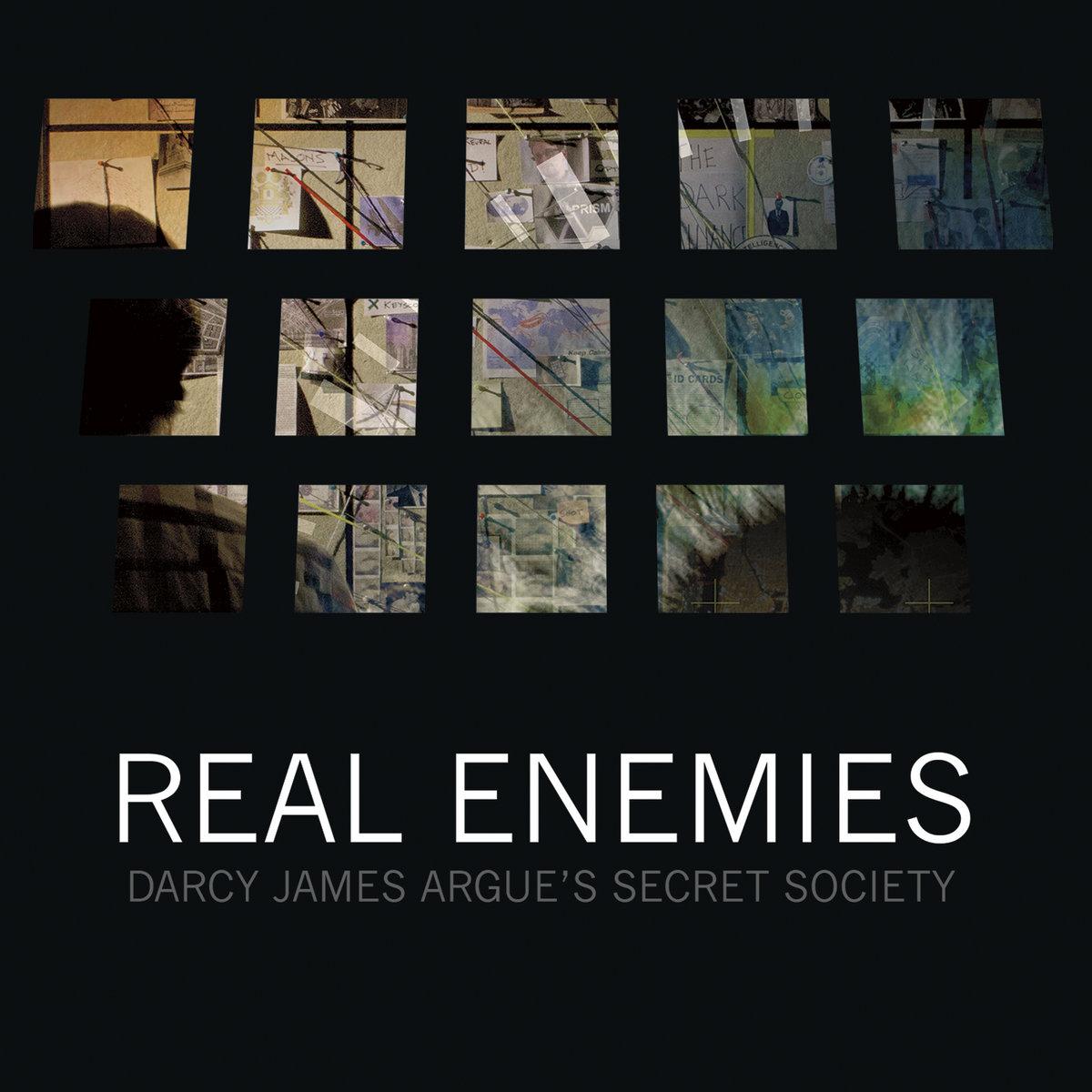 Real Enemies   Darcy James Argue's Secret Society