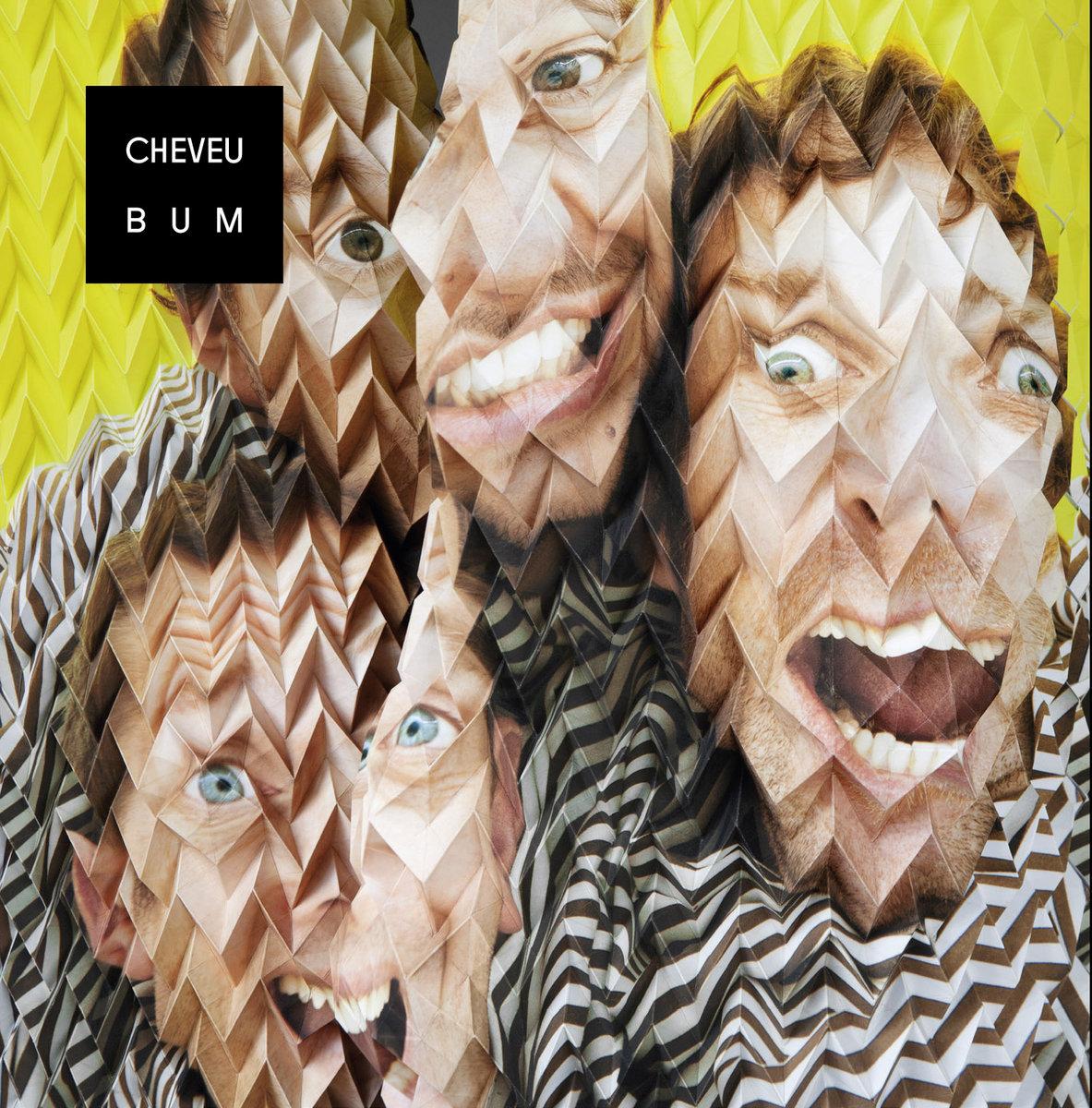 BUM | CHEVEU