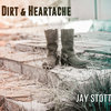 Dirt & Heartache Cover Art