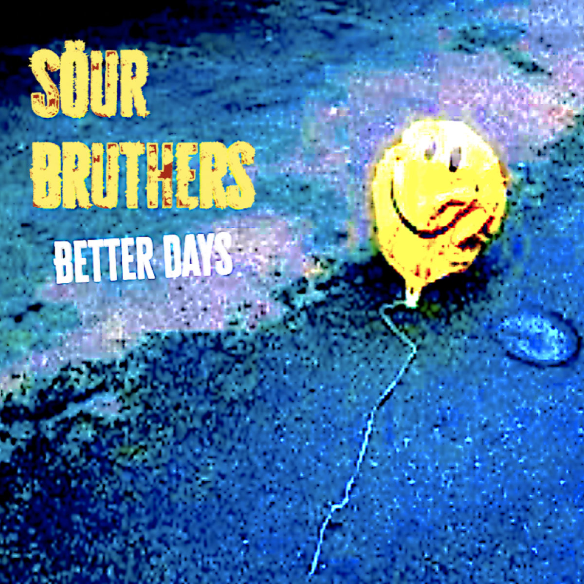Better Days by Söur Bruthers