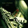 Toys Market (EP) Cover Art