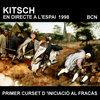 KITSCH A L'ESPAI (BCN 1998) - Primer Curset d'Iniciació al Fracàs Live Cover Art
