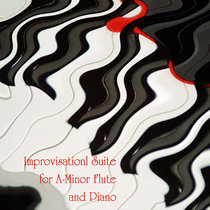 Improvisational Suite for A-Minor Flute and Piano cover art