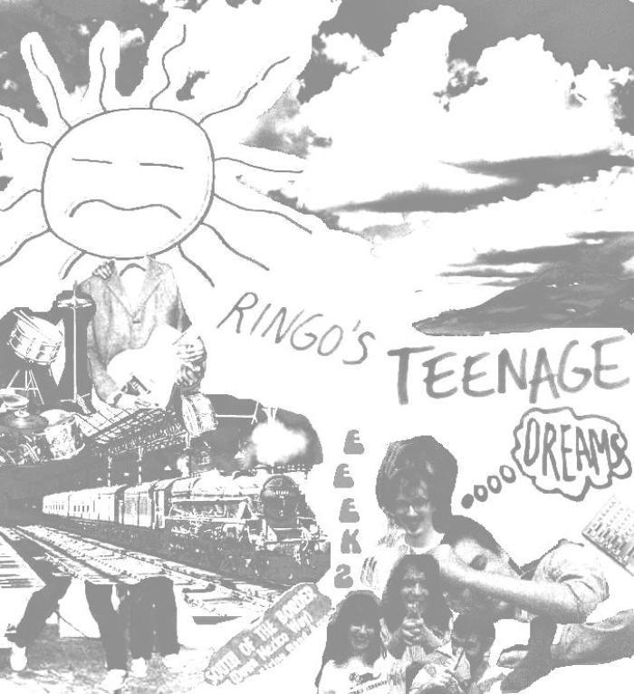 Ringos Teenage Dreams Eeeks
