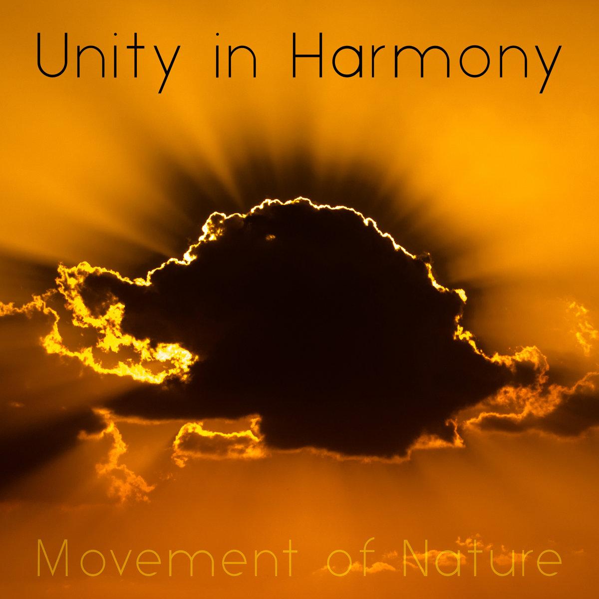 Unity in Harmony - Movement of Nature | Unity in Harmony