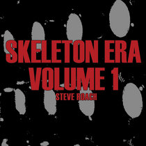 Skeleton Era - Volume 1 cover art