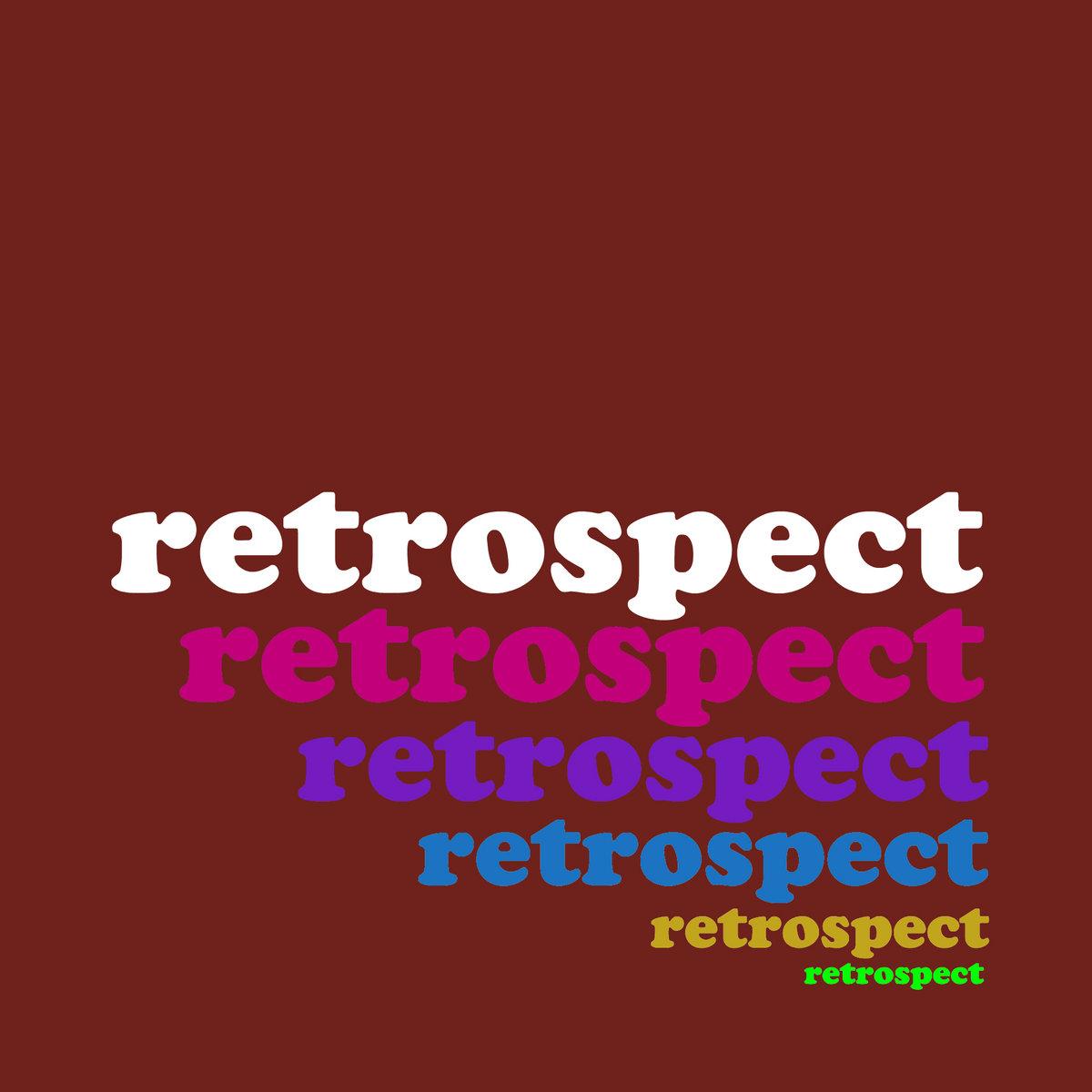 retrispect