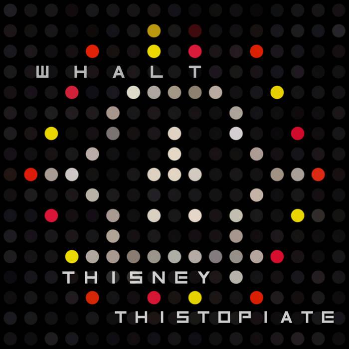 WHΛLTHISИEY – Thistopiate