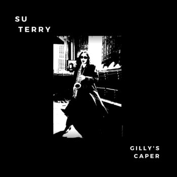 Gilly's Caper by Su Terry