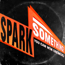 You Can Win (Spark Something Remix) cover art