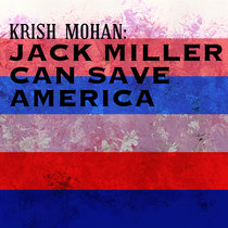 Jack Miller Can Save America cover art