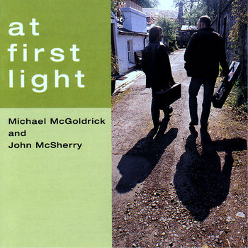 At First Light by John McSherry & Michael McGoldrick