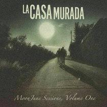 La Casa Murada MoonJune Sessions, Volume 1 cover art
