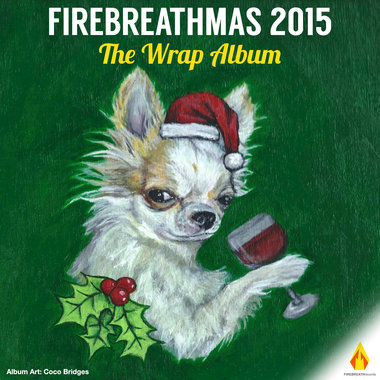 FIREBREATHMAS 2015: The Wrap Album main photo