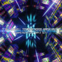 Tokyo Rotation 1 - Day 2 Set 1 cover art