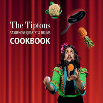 Tiptons Sax Quartet: COOKBOOK cover art
