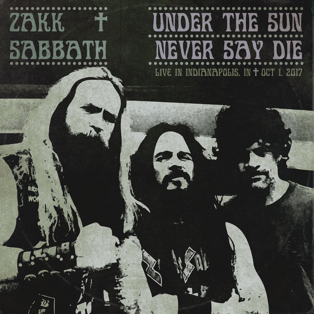 Under The Sun Never Say Die Live Bootleg Zakk Sabbath