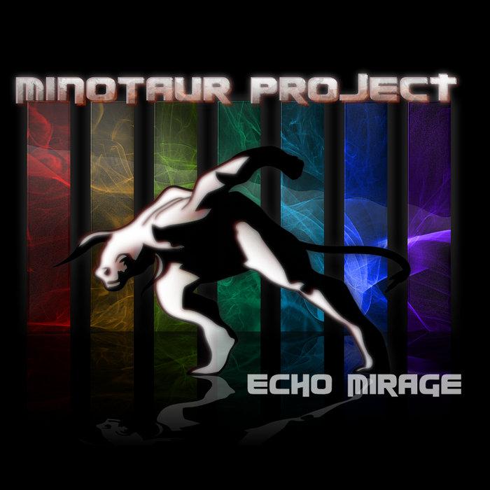 Echo Mirage | Minotaur Project