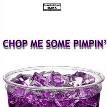 Chop Me Some Pimpin cover art