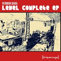 [BR185] : Vernon Bara - Level Complete ep cover art