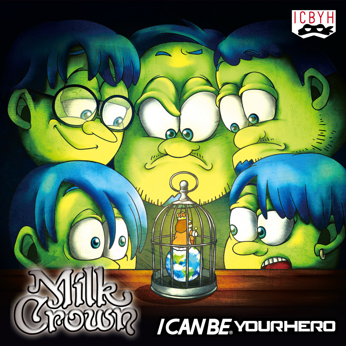I Can Be Your Hero -  Milk Crown [EP] (2020)