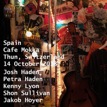 Spain Cafe Mokka Thun, Switzerland 14 October 2018 With Petra Haden, Jakob Hoyer cover art